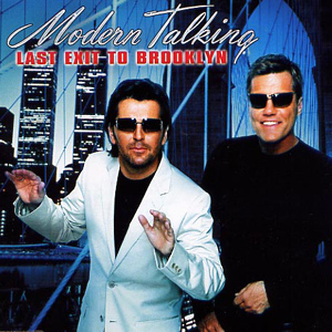 Modern_Talking_-_Last_Exit_To_Brooklyn_Frontal
